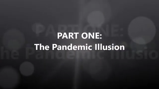 Part One: The Pandemic Illusion 17-6-2020