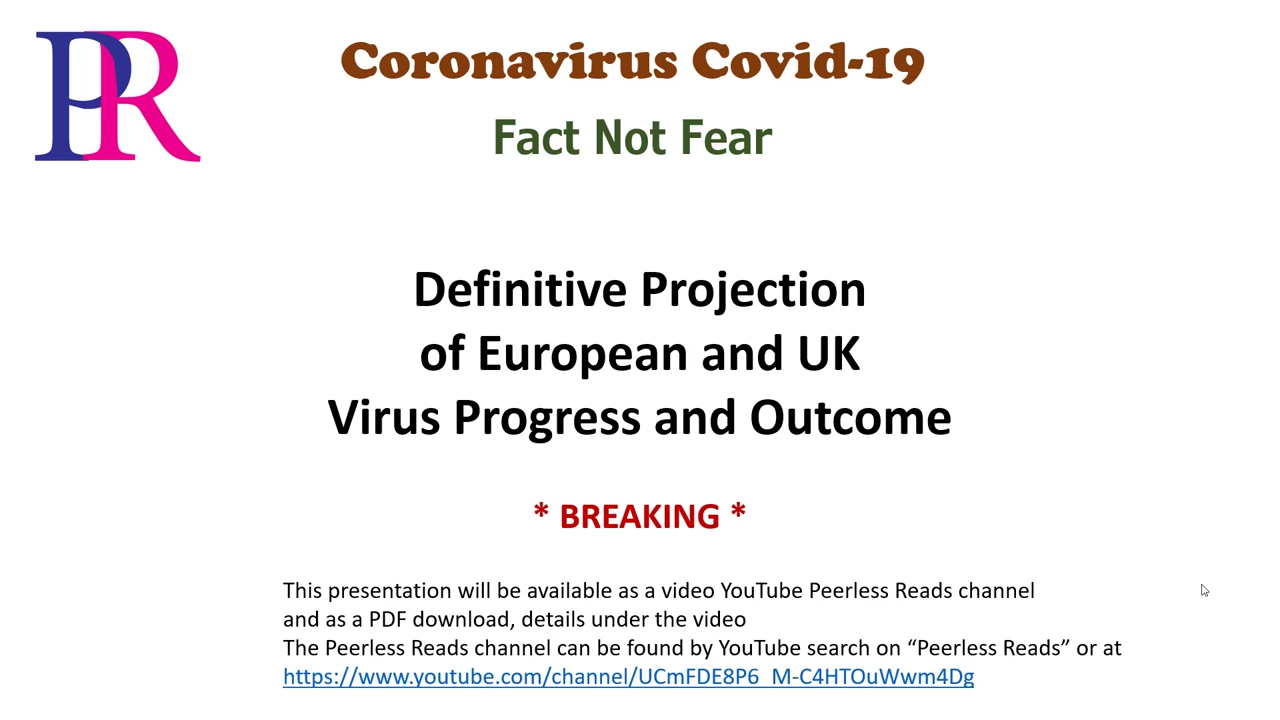 Peerless Reads UK Europe Definitive Projection Coronavirus Cases and Deaths 28-03-2020