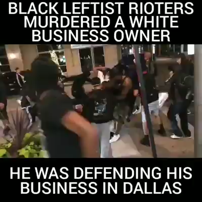Rioters Murder White Business Owner