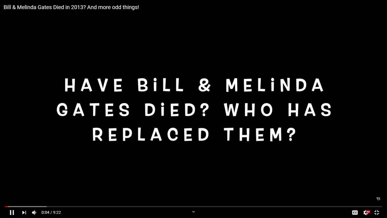 Bill & Melinda Gates Died in 2013 And more odd things! 28-7-2020