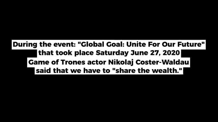 COVID-COMMUNISM: WEALTH REDISTRIBUTION BY THE UNITED NATIONS AND THEIR GOODWILL AMBASSADORS 27-6-2020