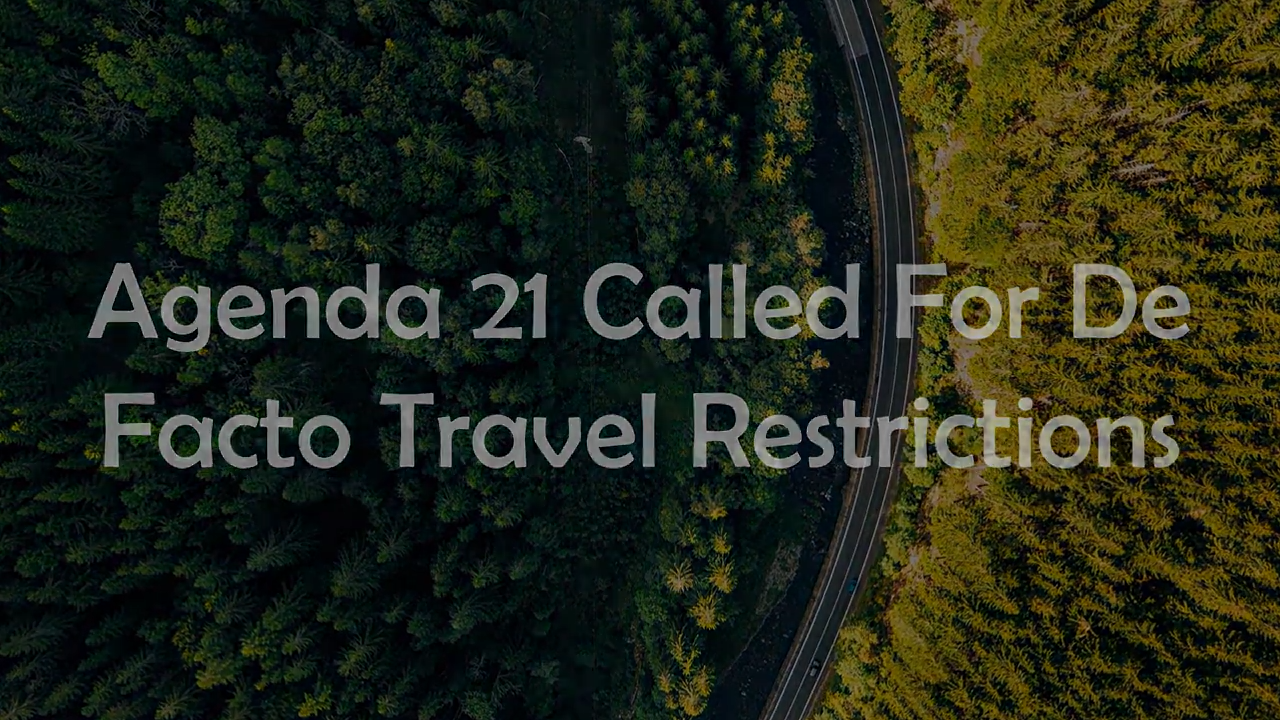 The UN Agenda 21 Plan that Called for De Facto Global Travel Restrictions in 1992