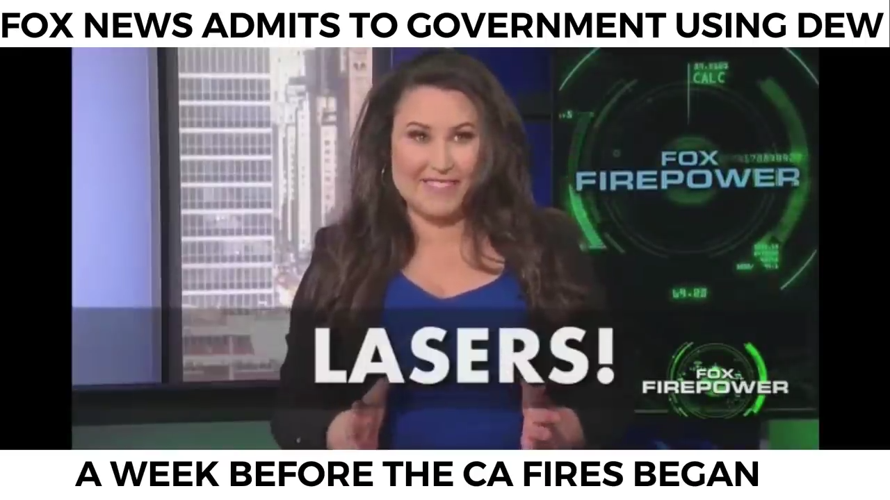 FOX NEWS ADMITS GOVERNMENT USING LASERS (DEW) BEFORE CA FIRES 22-10-2017