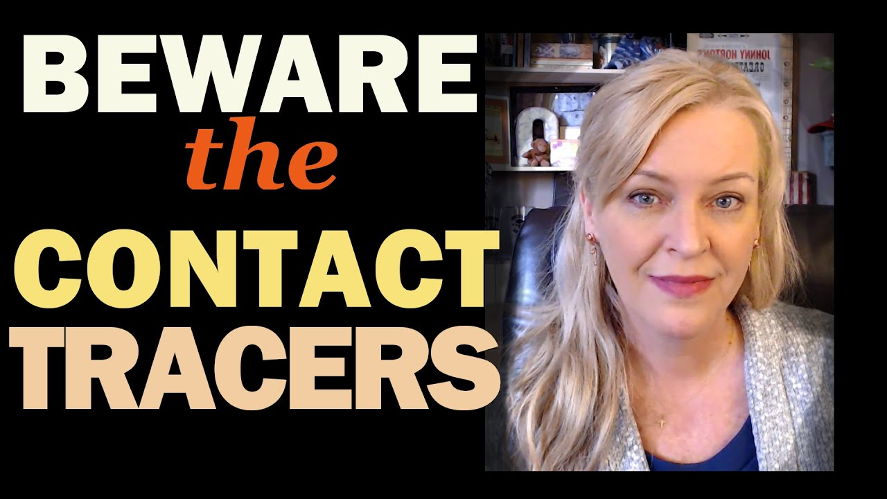 Beware the Contact Tracers 29-4-2020