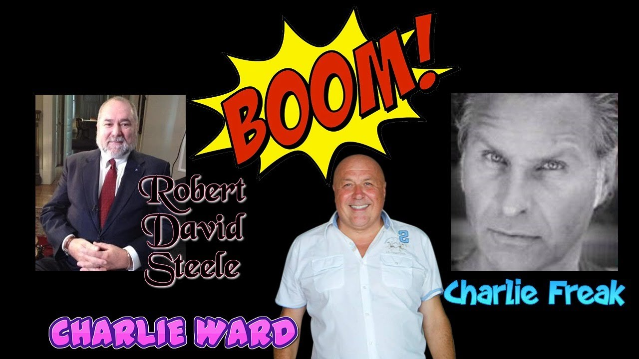 Charlie Freak and Robert David Steele Talk to Charlie Ward To Discuss Truth 17-8-2020