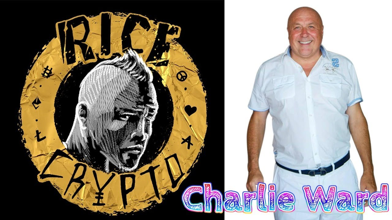 Charlie Ward talks to Rice Crypto, he gives us his side of the crypto world + Joseph Gregory Hallett 16-8-2020