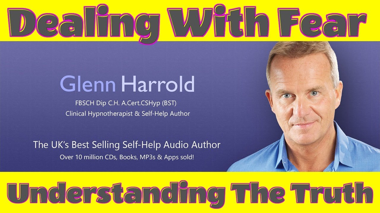 Dealing With Fear and Understanding Truth with Glenn Harrold 3-7-2020