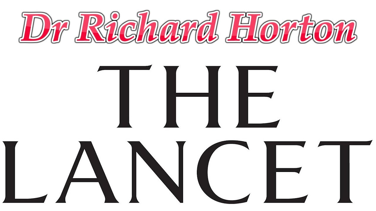 Dr Richard Horton (The Editor-in-Chief) Lancet Journal 4-7-2020