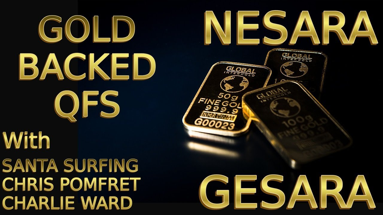 Gold Backed QFS, NESARA & GESARA with Santa Surfing and Chris Pomfret – Part 1 5-8-2020