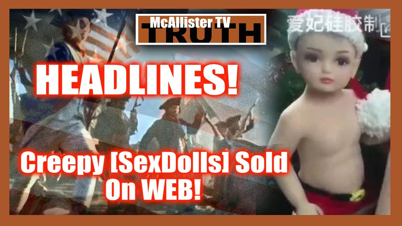Headlines! SHOCKING Life Like Chillds ex Dolls For Sale! German CH ILD EXPERIMENT! Victims Speak! 16-7-2020