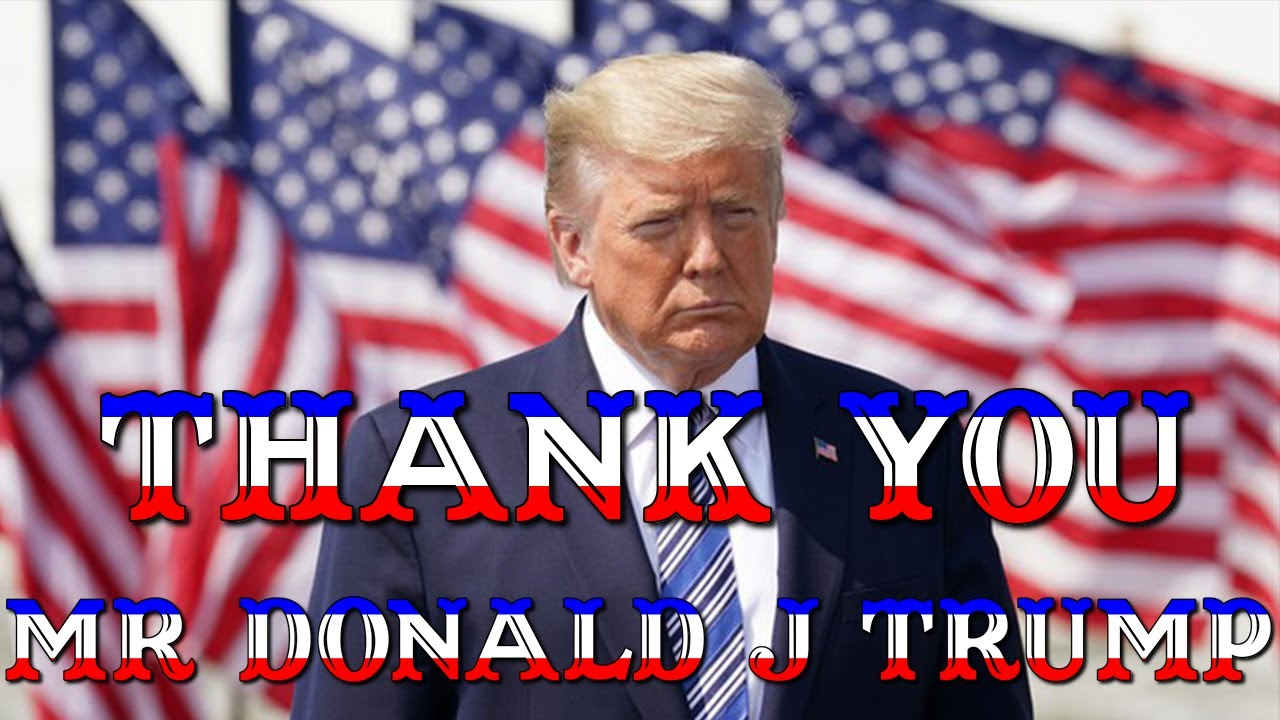 Huge Thank You Donald J Trump We're making people aware of the incredible work you're doing! 20-8-2020