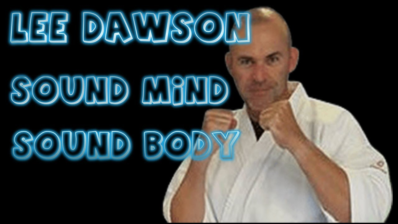 Lee Dawson Introduced by Charlie Ward Sound Mind Sound Body 22-8-2020