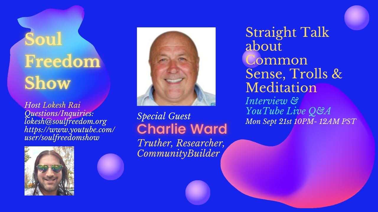 Lokesh Rai from Soul Freedom Show talks to Charlie Ward 22-9-2020