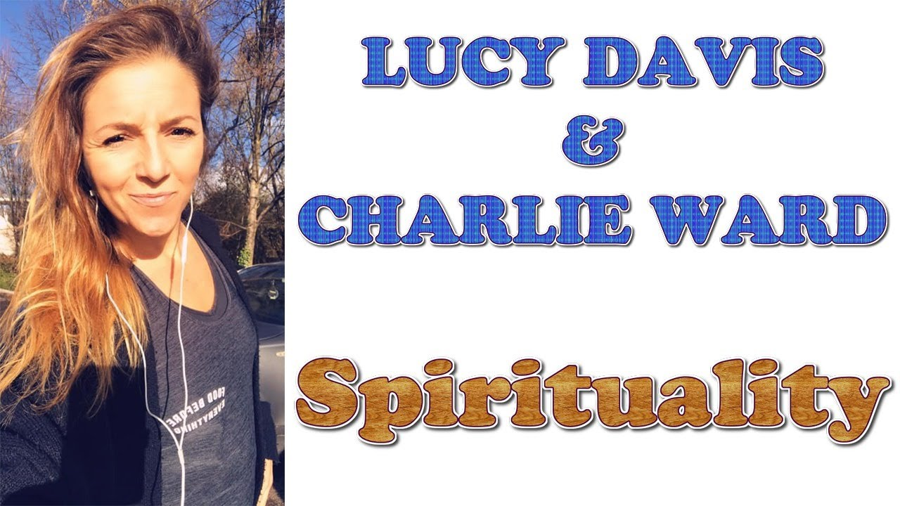 Lucy Davis Talks to Charlie Ward about Spirituality and Freedom for our Children 9-9-2020