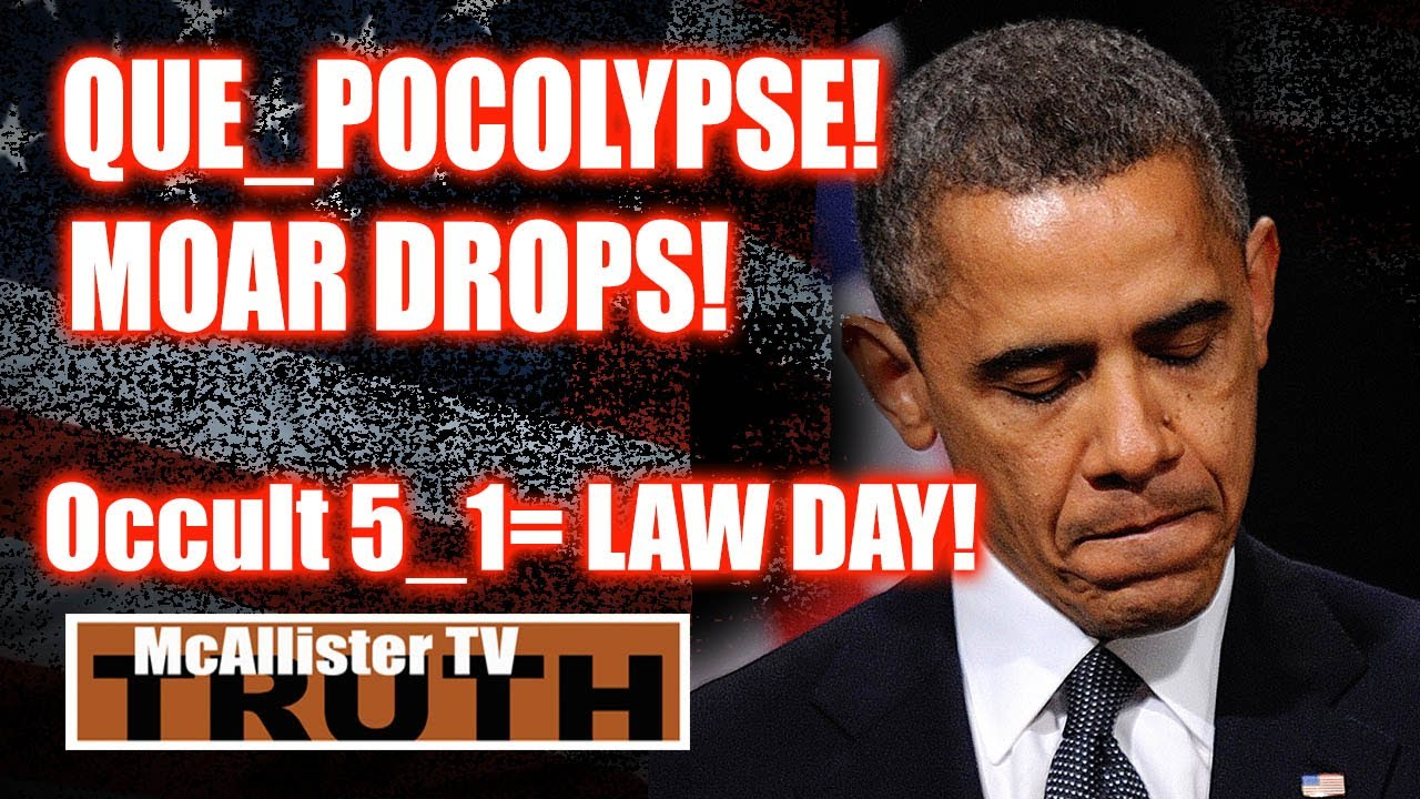 QUE XTRAVAGANZA! OCCULT 5_1 Now = Law Day! The SHOT heard around THE WORLD! 1-5-2020