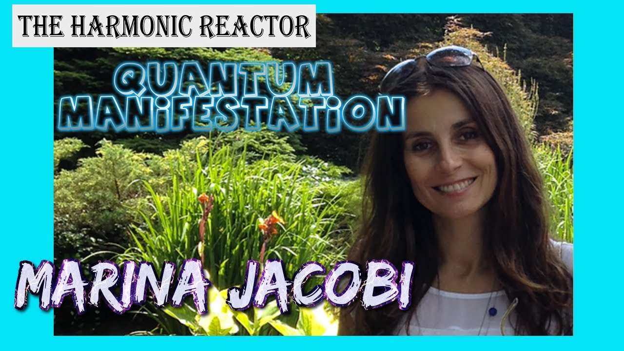 Quantum Manifestation with Marina Jacobi 1-7-2020