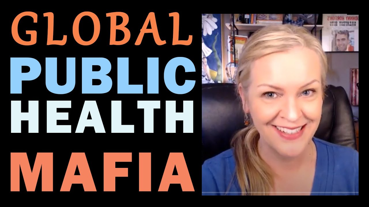 The Global Health Mafia Protection Racket 8-5-2020