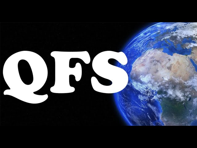 The Quantum Financial System (QFS) 1-9-2020
