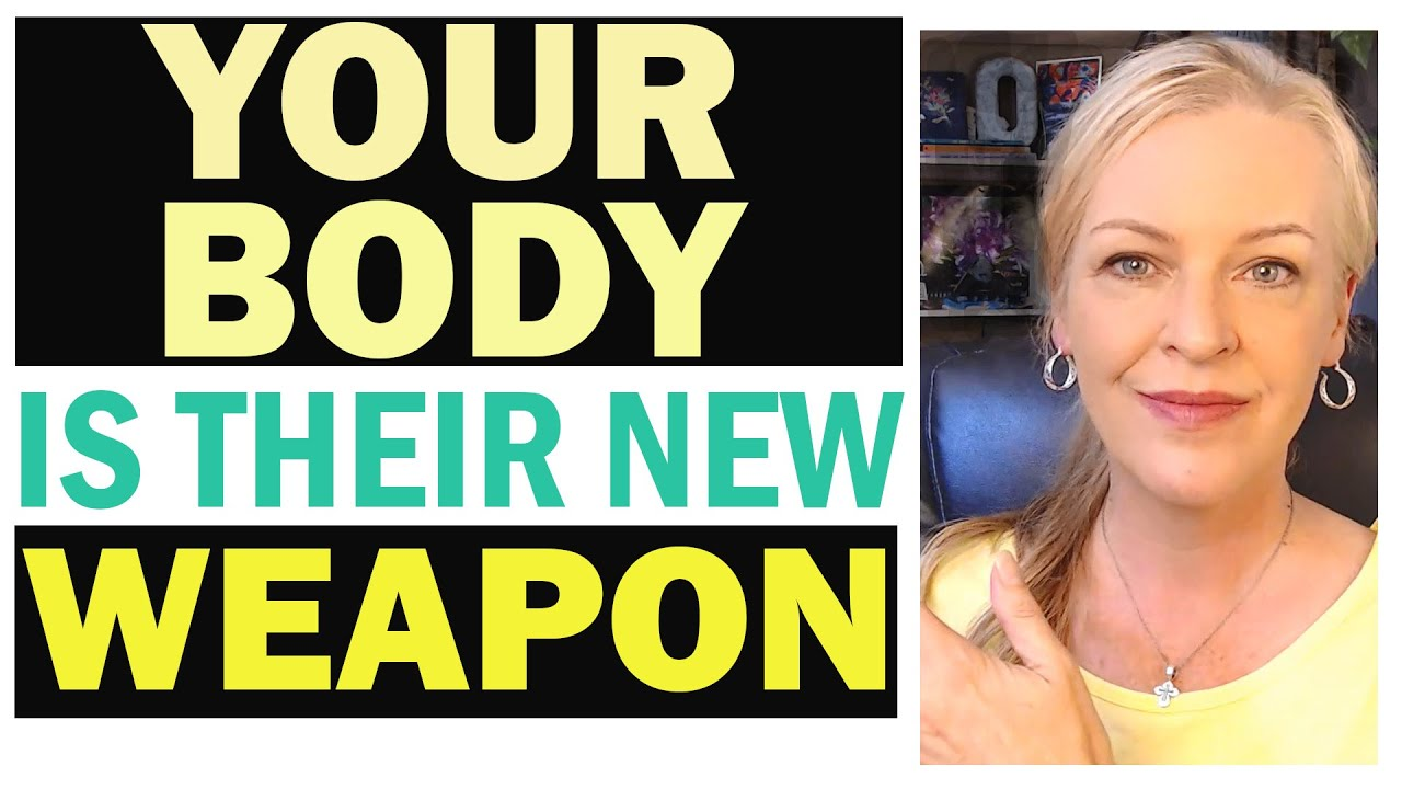 Your Body is Their Weapon – We're all Patients Now 21-7-2020