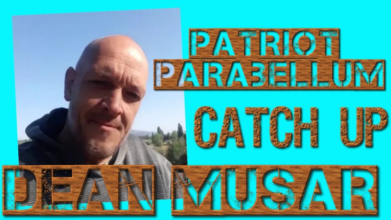 Dean Musar (Patriot Parabellum) Talks to Charlie Ward 4-10-2020