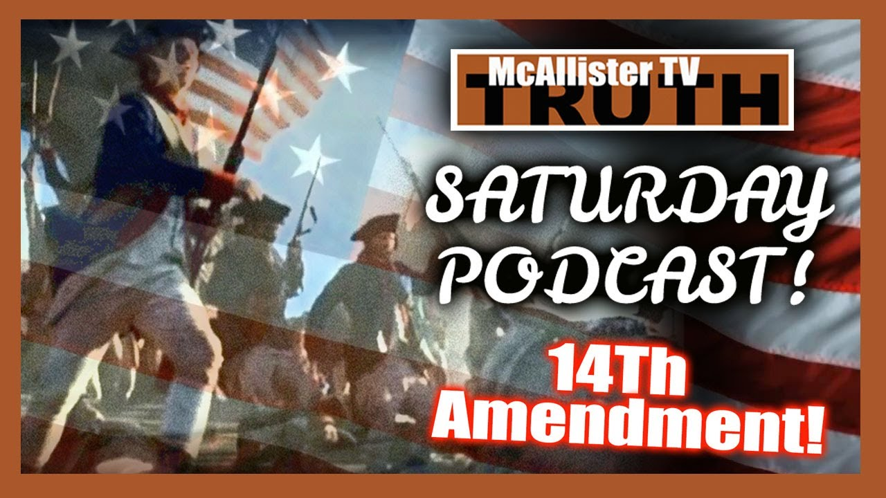 SATURDAY PODCAST Counter Coup HAPPENING! Fourteenth Amendment! INSURRECTION! 3-10-2020