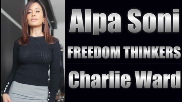 ALPA SONI & CHARLIE WARD Discuss Numerology, Lies, MSM & Media Conspiracy Theories 11-11-2020