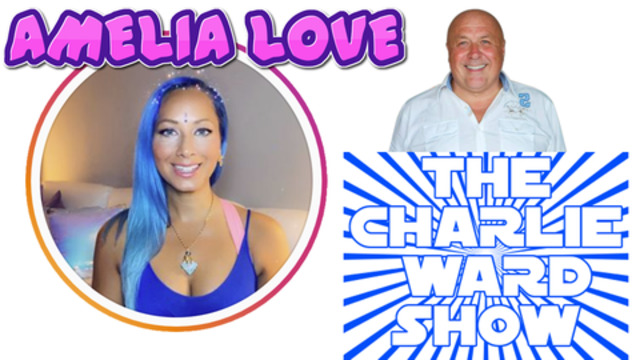 Amelia Love with Charlie Ward – Media, Fear and Control 9-11-2020