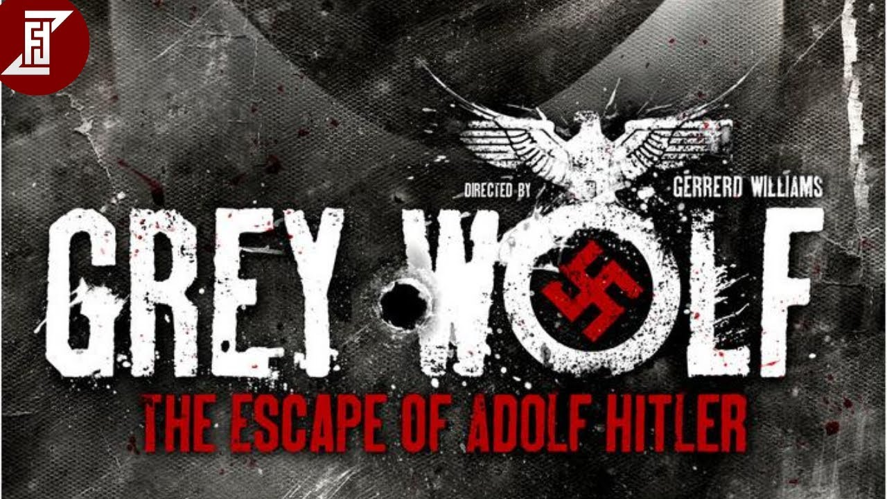 GREY WOLF : THE ESCAPE OF ADOLF HITLER (2014) Full Movie | Action , Drama 25-8-2020