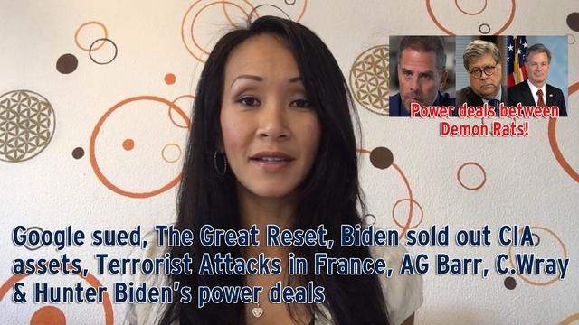Google sued, The Great Reset, Biden sold out CIA assets, Terrorist Attacks in France, AG Barr… 3-11-2020