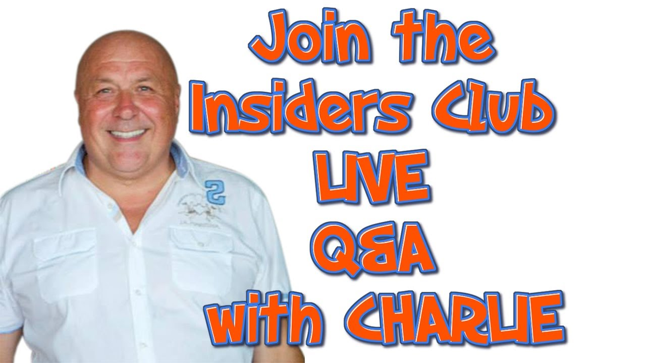 JOIN THE INSIDERS CLUB LIVE Q-A WITH CHARLIE EVERY SATURDAY – LINK BELOW.mp4