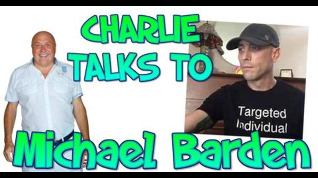 Michael Barden is a Targeted Individual Talking To Charlie Ward 6-11-2020