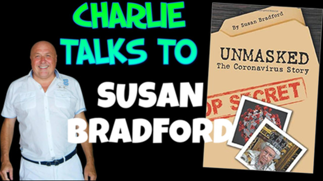 Susan Bradford & Dr Charlie Ward – The World Unmasked 5-11-2020