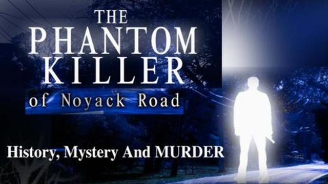 History, Mystery And Murder: THE PHANTOM KILLER OF NOYACK RD! 28-12-2020