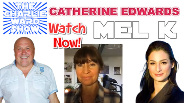 Mel K & Catherine Edwards With Charlie Ward Talk White Hats & Black Hats Corruption and Much More 24-12-2020
