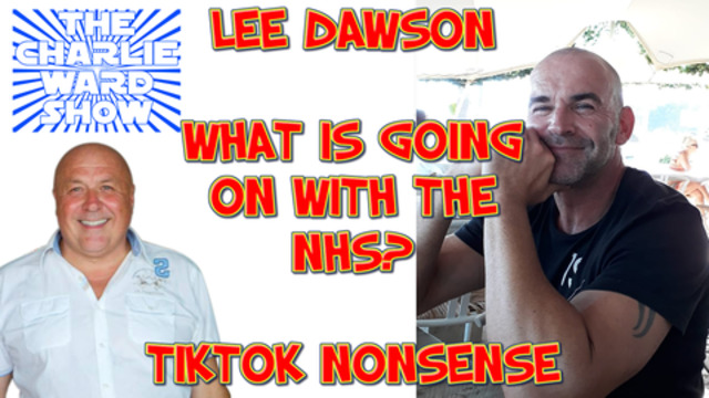 NHS WORKERS ITS TIME TO TELL THE TRUTH – PART 2 – LEE DAWSON 28-12-2020
