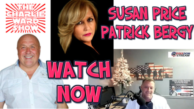 PATRICK BERGY & SUSAN PRICE WITH CHARLIE WARD TALK ELECTIONS MEDIA AND MORE 30-12-2020