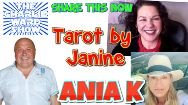TAROT READING BY JANINE WITH ANIA K & CHARLIE WARD – SHARE THIS NOW 29-12-2020