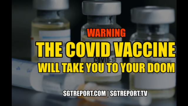 "WARNING: THE COVID VACCINE ""WILL TAKE YOU TO YOUR DOOM."" 9-12-2020"