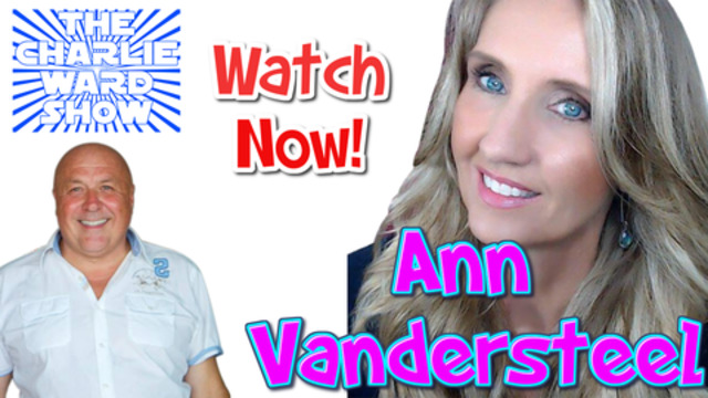 WATCH NOW ANN VANDERSTEEL WITH CHARLIE WARD 9-12-2020