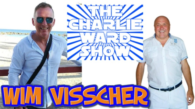 WIM VISSCHER & CHARLIE WARD TALK CORRUPTION & MUCH MORE SUBSCRIBE NOW TO CHARLIES OFFICIAL CHANNEL 30-11-2020