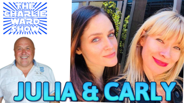 CATCHING UP WITH CARLY & JULIA WITH CHARLIE WARD – KEEP YOUR VIBRATION HIGH! THIS IS THE WEEK! 5-1-2021