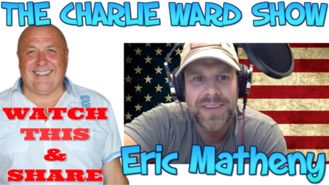 ERIC MATHENY & CHARLIE WARD – THE HOUSE OF CARDS ARE FALLING! 12-1-2021