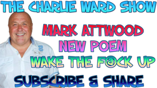 MARK ATTWOOD'S NEW POEM – WAKE THE F@CK UP! 14-1-2021