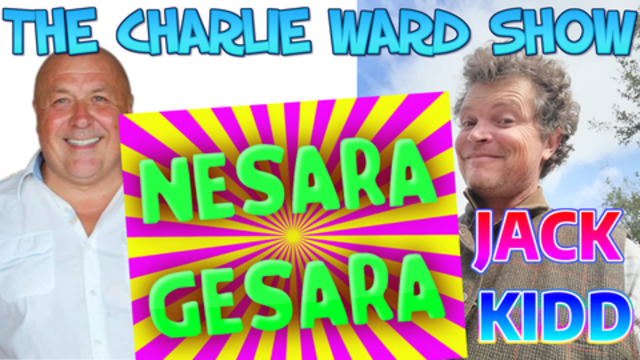 NESARA GESARA HOW IT WORKS EXPLAINED WITH JACK KIDD CHARLIE WARD RERUN
