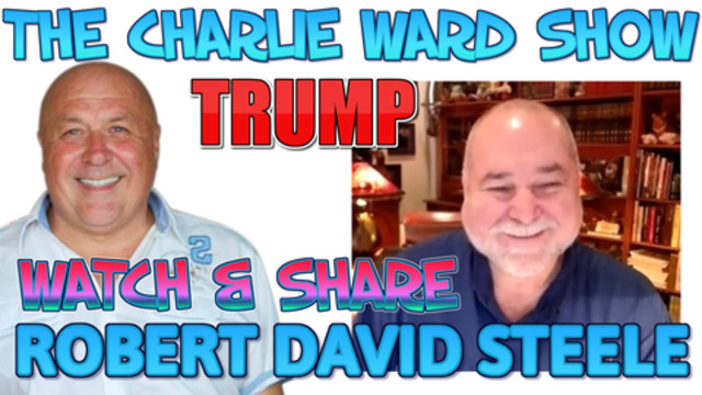 ROBERT DAVID STEELE & CHARLIE WARD – THE LAST MAN STANDING 19-1-2021