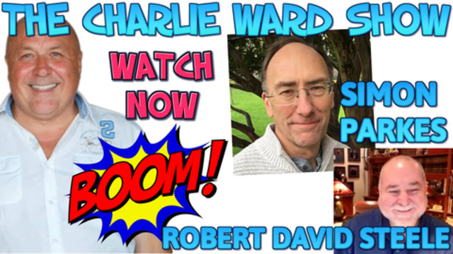 ROBERT DAVID STEELE,SIMON PARKES WITH CHARLIE WARD SPEAK TRUMP, UK, WHATS TO COME & MORE MUST WATCH! 7-1-2021
