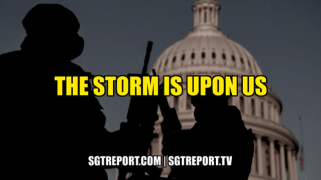 THE STORM IS UPON US, THIS IS IT 16-1-2021