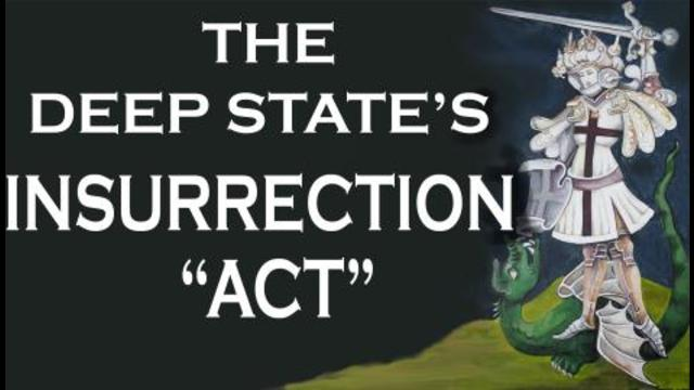 The Deep State's Insurrection 'Act' 12-1-2021