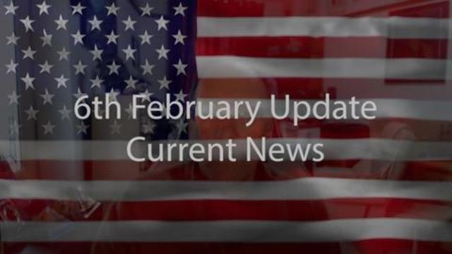6th February Update Current News 6-2-2021