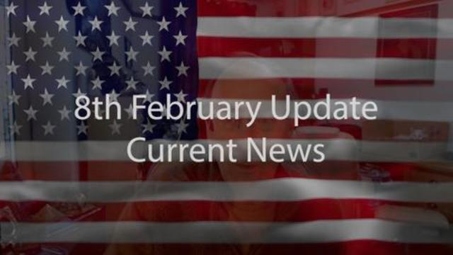 8th February Update Current News 8-2-2021